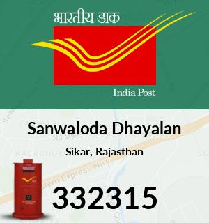 Sanwaloda Dhayalan Pincode - 332315