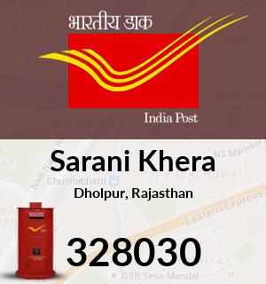Sarani Khera Pincode - 328030