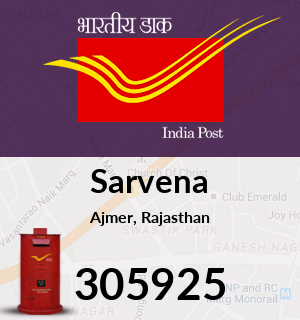 Sarvena Pincode - 305925