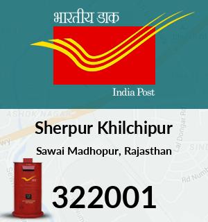 Sherpur Khilchipur Pincode - 322001