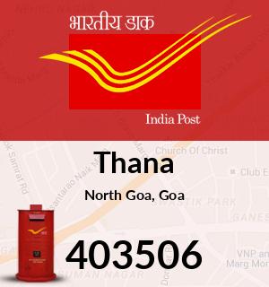 Thana Pincode - 403506