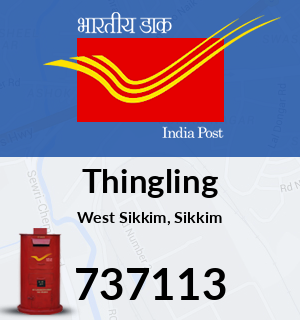 Thingling Pin Code, West Sikkim, Sikkim