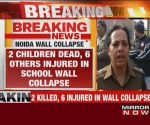 2 dead, 6 injured after school wall collapses in Noida