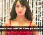 5 unknown facts about 'Dilbar' girl Nora Fatehi