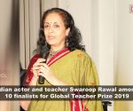 Actor and teacher Swaroop Rawal among top 10 finalists for Global Teacher Prize 2019