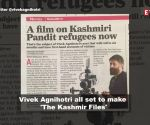 After 'The Tashkent Files', Vivek Agnihotri to direct 'The Kashmir Files'