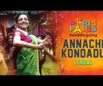 Annachi Kondadu - Lyrical | Paris Paris | Kajal Aggarwal | Amit Trivedi | Jassie Gift & Ananya Bhat