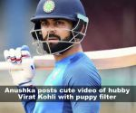 Anushka Sharma shares cute video of hubby Virat Kohli with a puppy filter