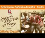 Azhahendra Sollukku Amudha - Official Trailer HD | Orange Music