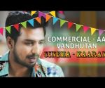 Commercialaa Vandhutan Cinemakaaran | Velainu Vandhutta Vellaikaaran & Put Chutney