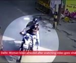 Delhi: Woman biker arrested after snatching video goes viral