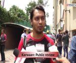 ET Public review Karwaan