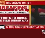 Fire at shoe factory in Delhi's Narela