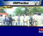 Goa bids last goodbye to late Goa CM Manohar Parrikar