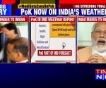 IMD to now give weather report for PoK, Gilgit; DD News, AIR will broadcast