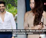 In front of Kartik Aaryan, Karan Johar teases Sara Ali Khan about her relationship status