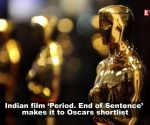 Indian film on menstruation, 'Period. End of Sentence' makes it to Oscars shortlist