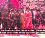 Kangana Ranaut: No National award for 'Manikarnika: The Queen of Jhansi' will create doubt