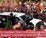 LS polls: Nitin Gadkari files nomination papers alongside CM Fadnavis in Nagpur