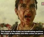 Manikarnika: The Queen of Jhansi' trailer: Kangana Ranaut's historical epic looks visually stunning