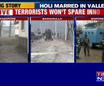 On Holi, 3 encounters underway in Kashmir's Sopore, Bandipora and Baramulla