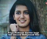 Priya Prakash Varrier on roll, signs second Bollywood film after 'Sridevi Bungalow'