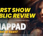 Public Review For Film Thappad! First Day!