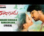 Rabbaru Buggala Ramachilaka Lyrical || Rajugadu Movie Songs || Raj Tarun, Amyra Dastur