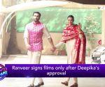 Ranveer Singh signs a film only after Deepika Padukone's approval