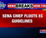 Shiv Sena chief Uddhav Thackeray flouts EC guidelines