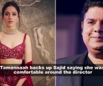 Tamannaah Bhatia supports Sajid Khan, says she was completely comfortable with him