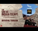 The Great Indian Escape | खुले आसमान की आेर | Official Trailer