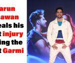 Varun Dhawan Reveals his first injury during the shot of Street Dancer 3D song Garmi