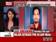 20 AAP legislators disqualified from Delhi Assembly