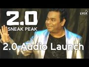 2.0 Audio Launch - Sneak Peek | Rajinikanth, Akshay Kumar | Shankar | A.R. Rahman