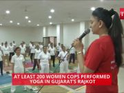 200 women cops performed yoga in Rajkot