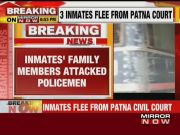 3 prisoners escape from Patna court after kin attack constable