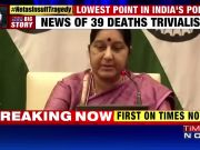 39 Indians killed in Iraq: Kept no one in dark, says Sushma
