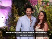 After Deepika Padukone, Priyanka Chopra, Varun Dhawan confirms marriage to Natasha Dalal