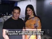 After Salman Khan, now Katrina Kaif opens up on her relationship with exes