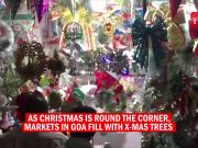Ahead of Christmas, markets in Goa wear festive look