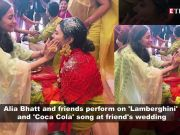 Alia Bhatt burns the dance floor at her friend s wedding