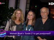 Alia Bhatt postpones father Mahesh Bhatt's 'Sadak 2'?