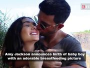 Amy Jackson posts breastfeeding photograph to announce the birth of her baby boy Andreas