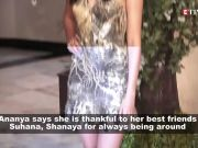 Ananya Panday says she can always count on BFFs Suhana Khan and Shanaya Kapoor