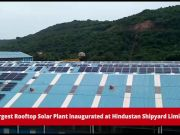 Andhra's largest rooftop solar plant inaugurated in Visakhapatnam