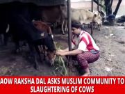 Arab Gaow Raksha Dal asks Muslim community to avoid slaughtering of cows