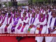Archbishop of Nagpur Reverend Abraham laid to rest at SFS church