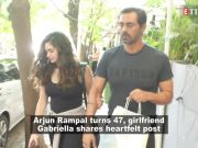Arjun Rampal turns 47, girlfriend Gabriella pens down a heartfelt note for her beloved 'Shriji'