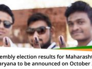 Assembly election results for Maharashtra, Haryana to be announced today